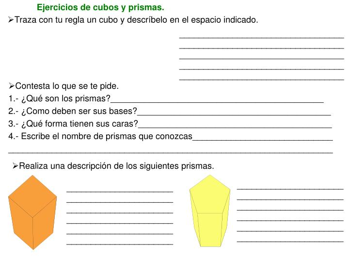 Ejercicios de cubos y prismas.