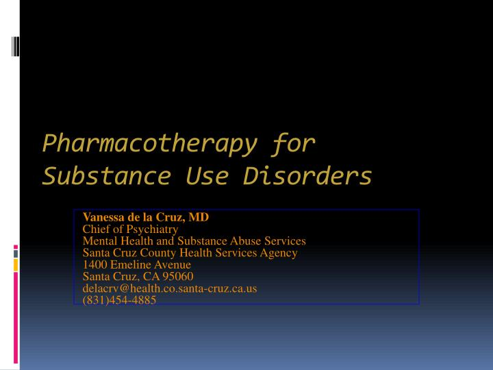 pharmacotherapy in drug addiction essay Drug abusers in asian countries pharmacotherapy for opioids dependence special course for drug addiction and domestic violence.