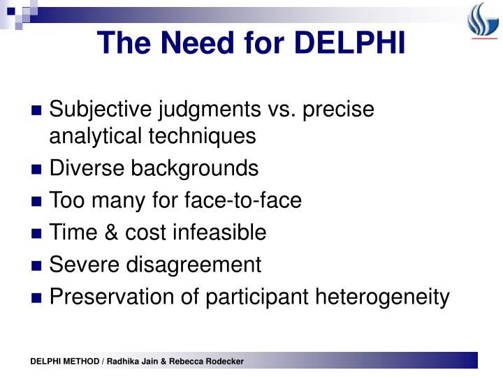 The Need for DELPHI