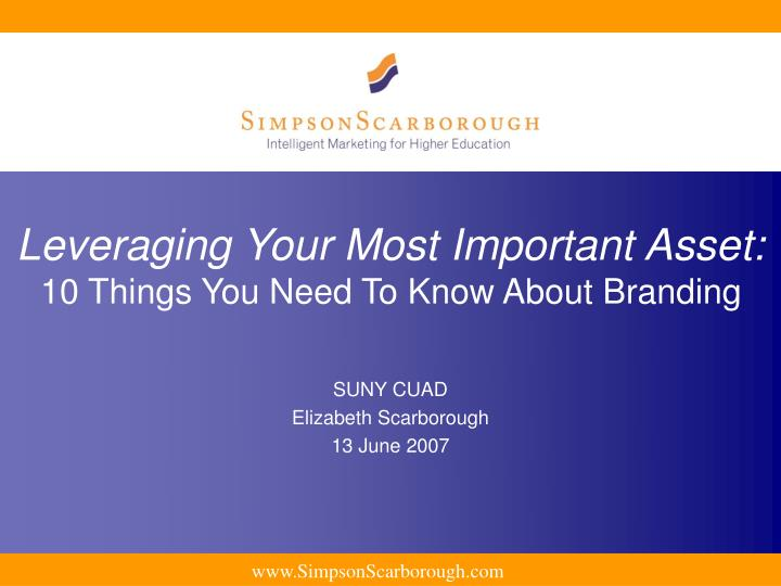 leveraging your most important asset 10 things you need to know about branding n.