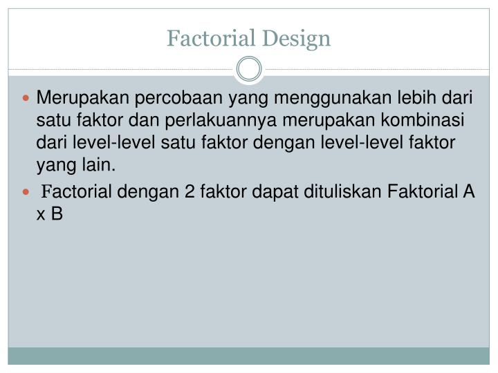 Factorial design2