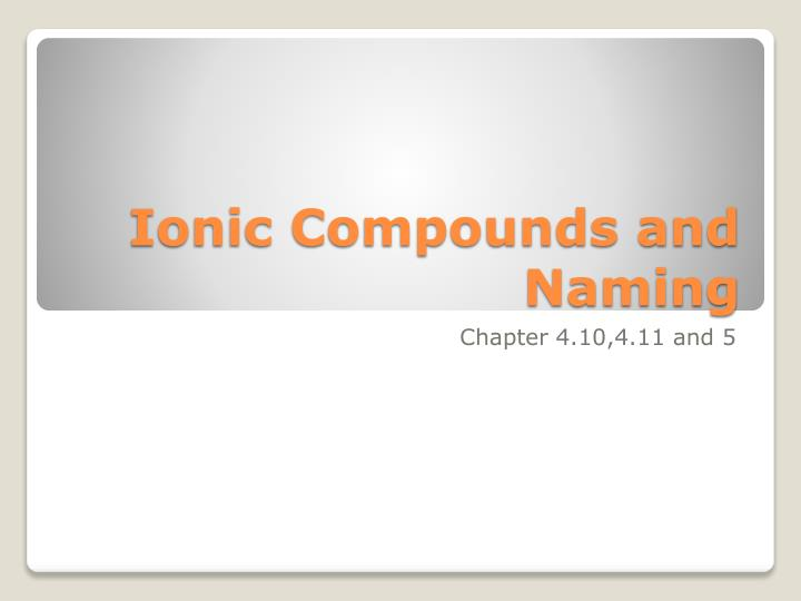 ionic compounds and naming n.