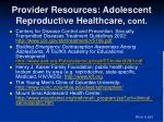 provider resources adolescent reproductive healthcare cont1