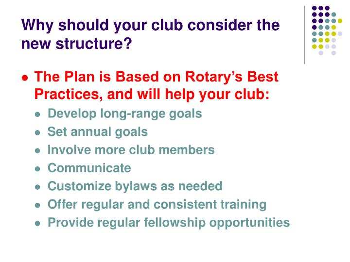 Why should your club consider the new structure?