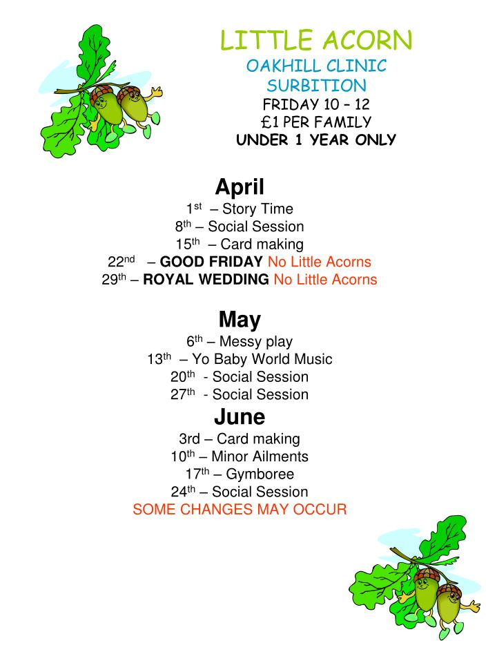 little acorn oakhill clinic surbition friday 10 12 1 per family under 1 year only