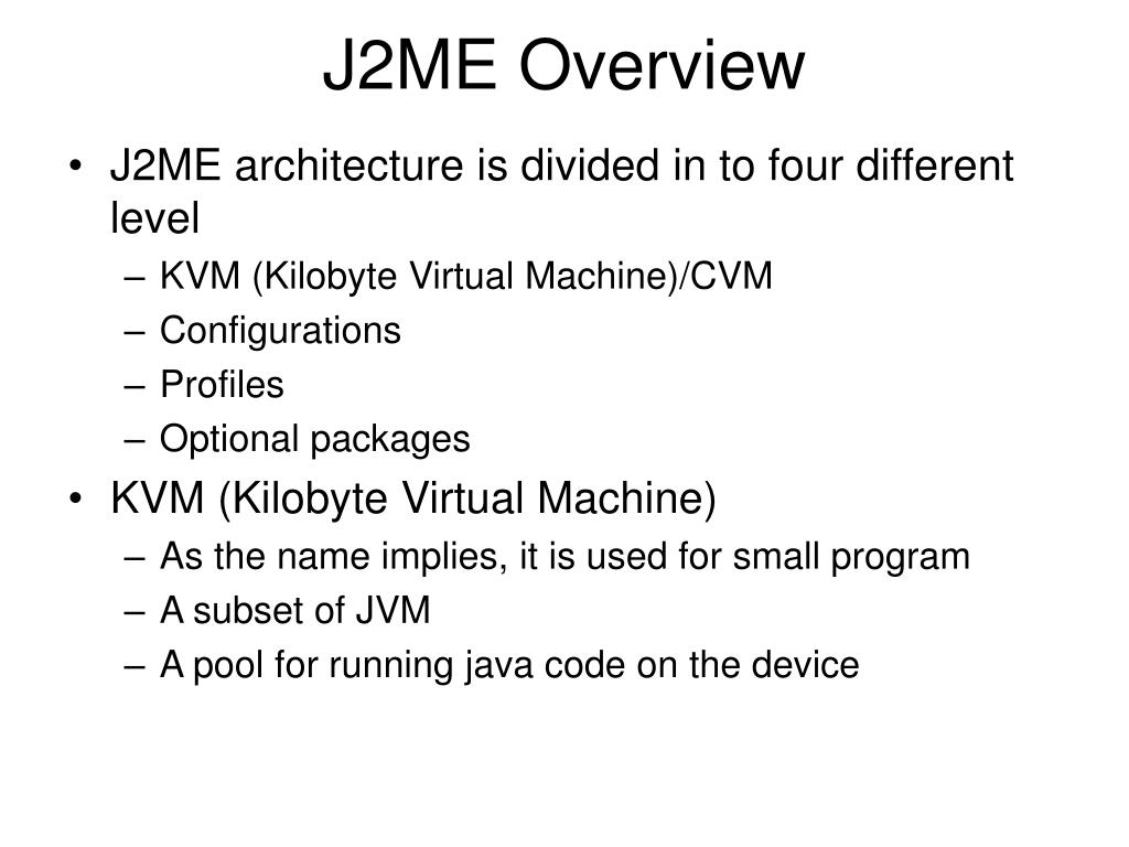 PPT - Introduction to J2ME PowerPoint Presentation - ID:4012255