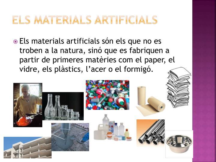 Els materials artificials