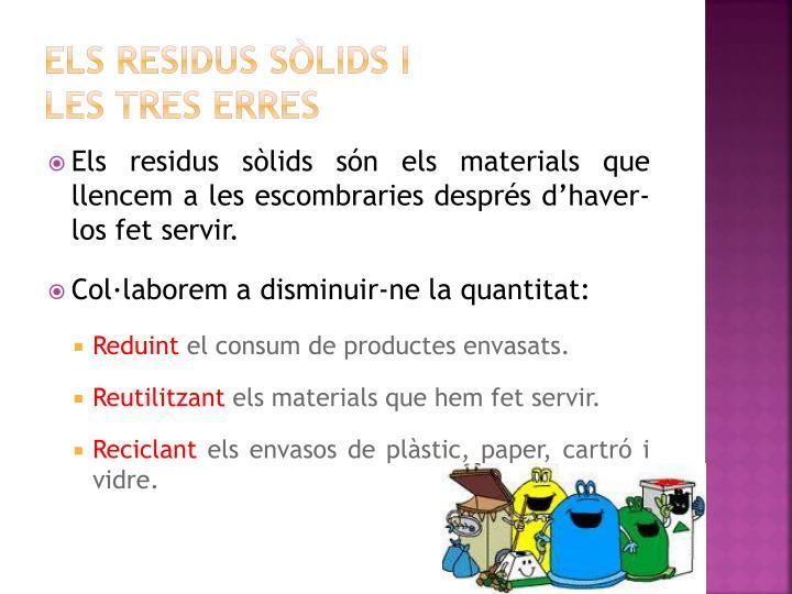 Els residus sòlids i