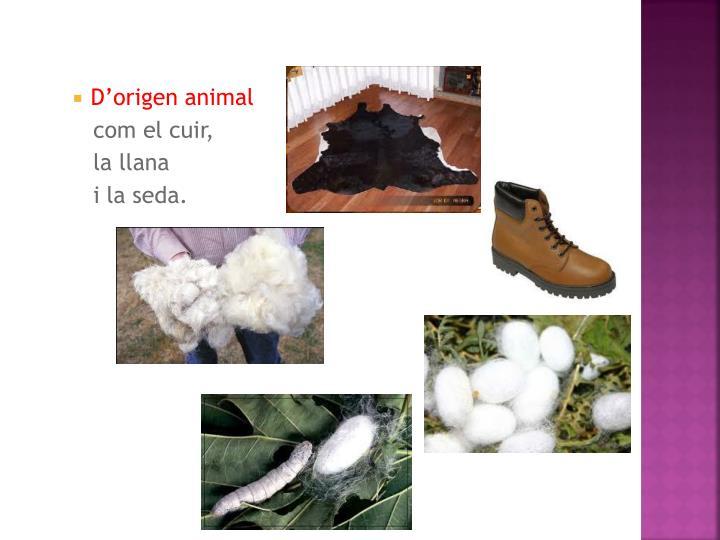 D'origen animal