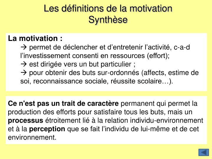 Les définitions de la motivation