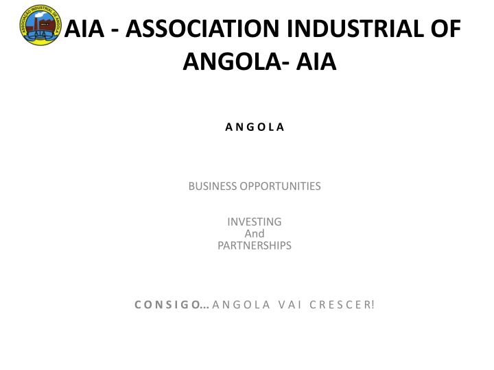 aia association industrial of angola aia n.