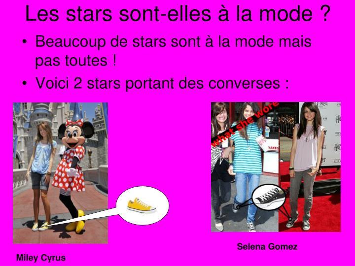 Les stars sont-elles à la mode ?