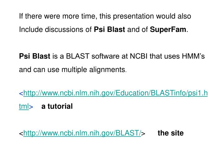 If there were more time, this presentation would also Include discussions of