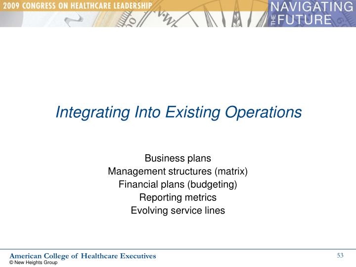 Integrating Into Existing Operations