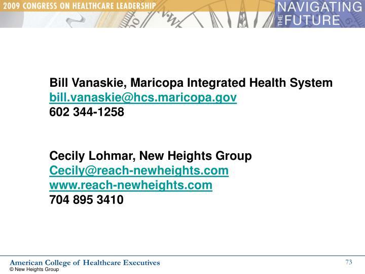 Bill Vanaskie, Maricopa Integrated Health System