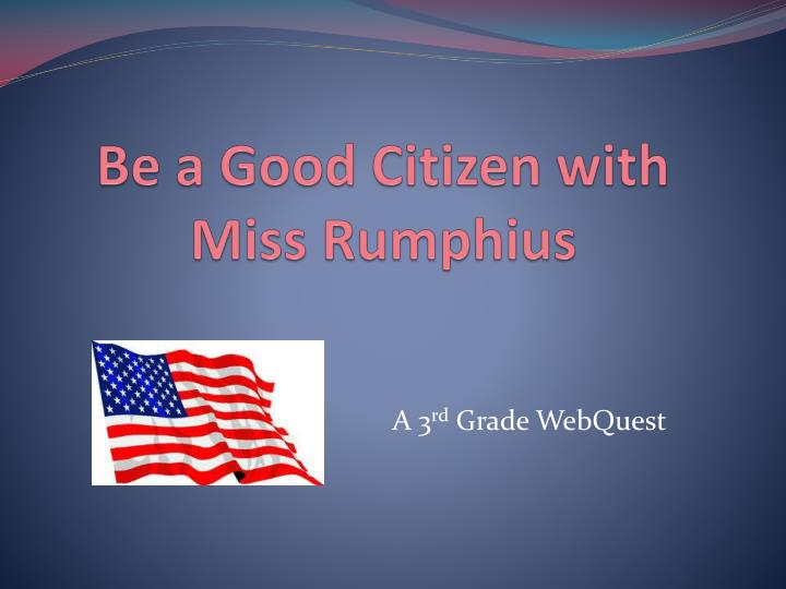 be a good citizen with miss rumphius