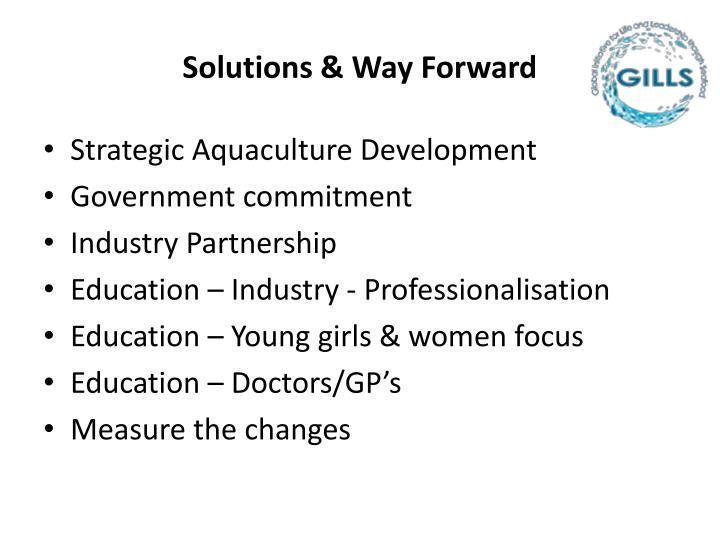 Solutions & Way Forward
