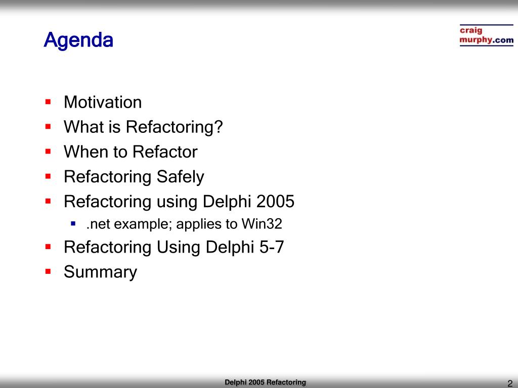 PPT - Refactoring Delphi 2005 Win32 PowerPoint Presentation - ID:4012955