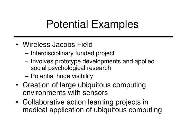 Potential Examples