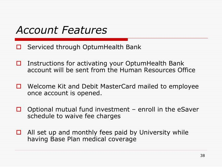 Account Features