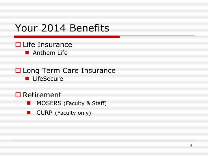 Your 2014 Benefits