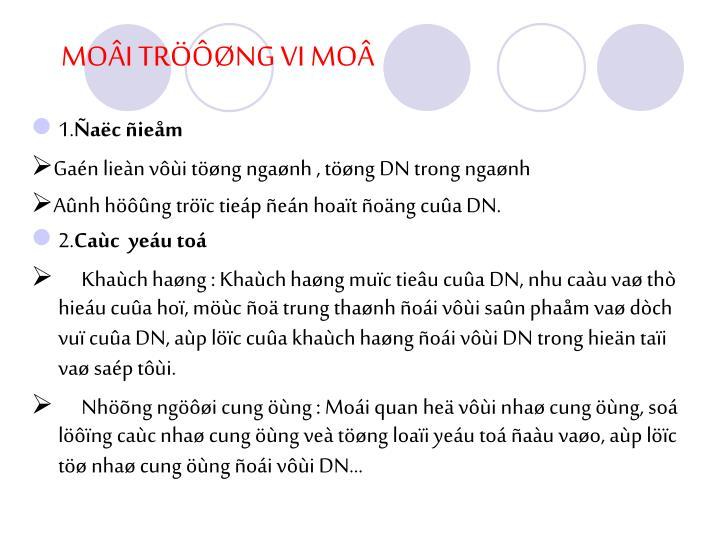 MOÂI TRÖÔØNG VI MOÂ