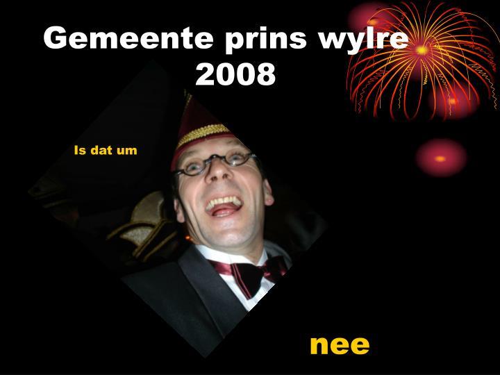 Gemeente prins wylre 2008