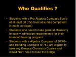 who qualifies