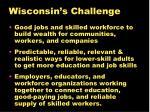 wisconsin s challenge