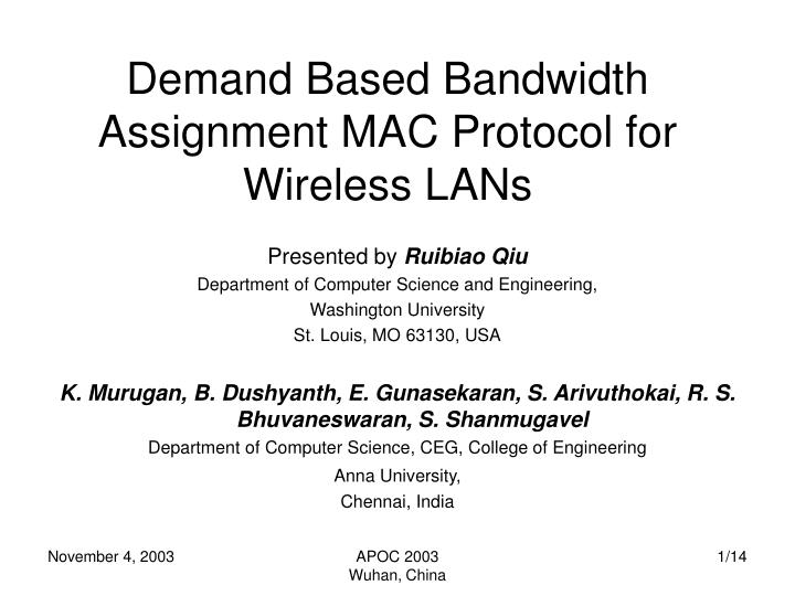 demand based bandwidth assignment mac protocol for wireless lans n.