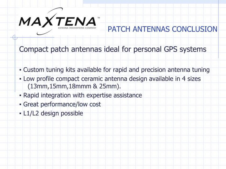 PATCH ANTENNAS CONCLUSION