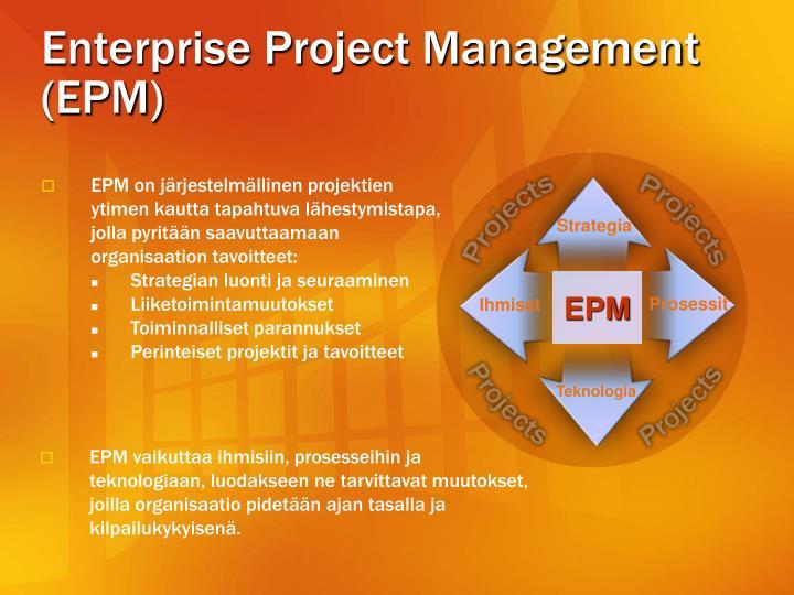 Enterprise Project Management (EPM)