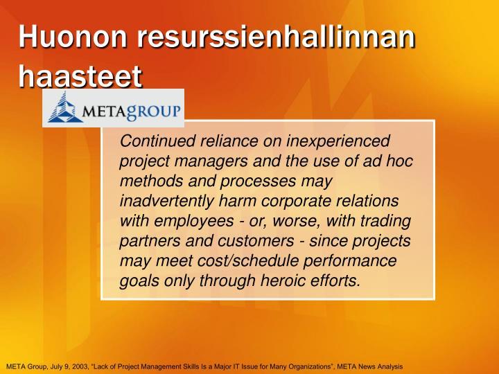 Huonon resurssienhallinnan haasteet