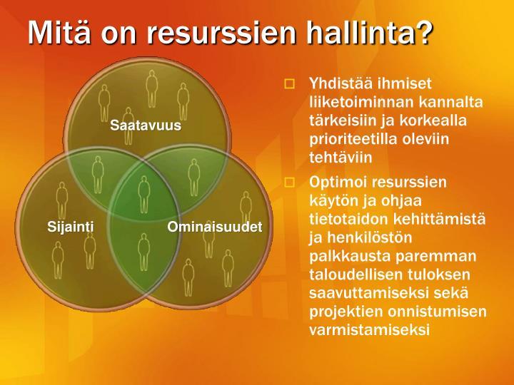 Mitä on resurssien hallinta?