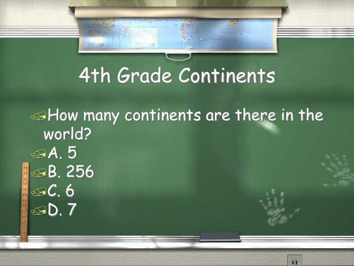 4th Grade Continents