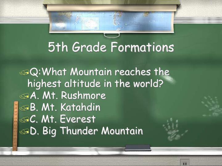 5th Grade Formations
