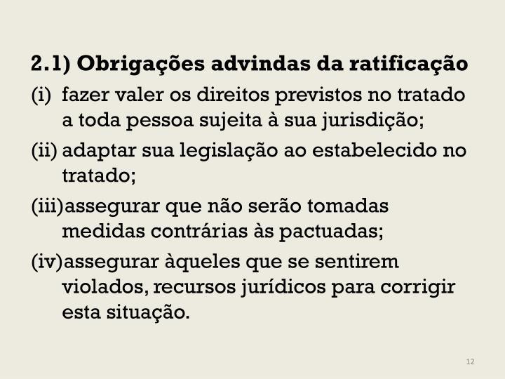 2.1) Obrigações advindas da ratificação