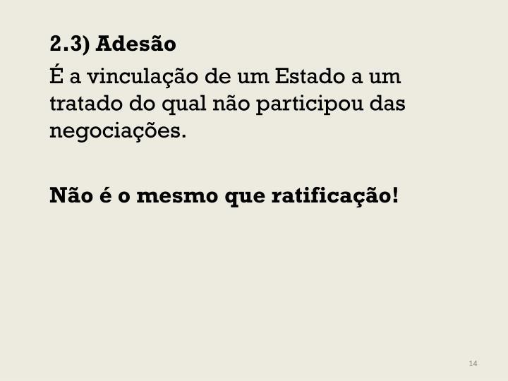 2.3) Adesão