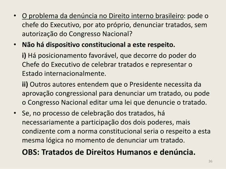 O problema da denúncia no Direito interno brasileiro