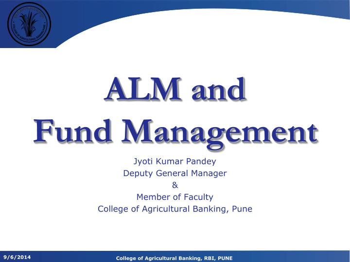alm and fund management n.