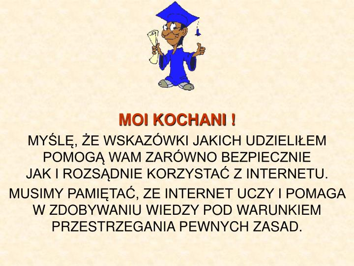 MOI KOCHANI !