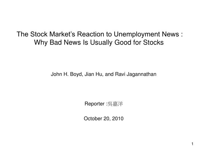The stock market s reaction to unemployment news why bad news is usually good for stocks