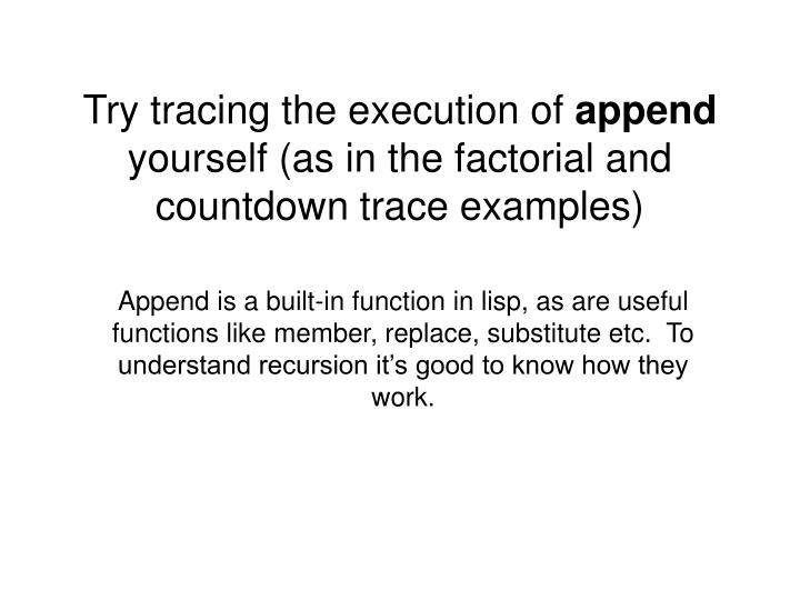 Try tracing the execution of