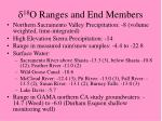 d 18 o ranges and end members