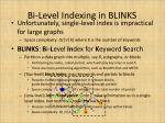 bi level indexing in blinks