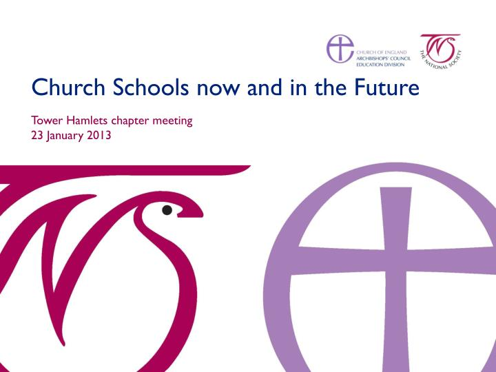 Church Schools now and in the Future