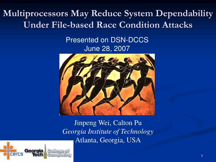 multiprocessors may reduce system dependability under file based race condition attacks n.