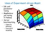 uses of experiment driven mgmt2