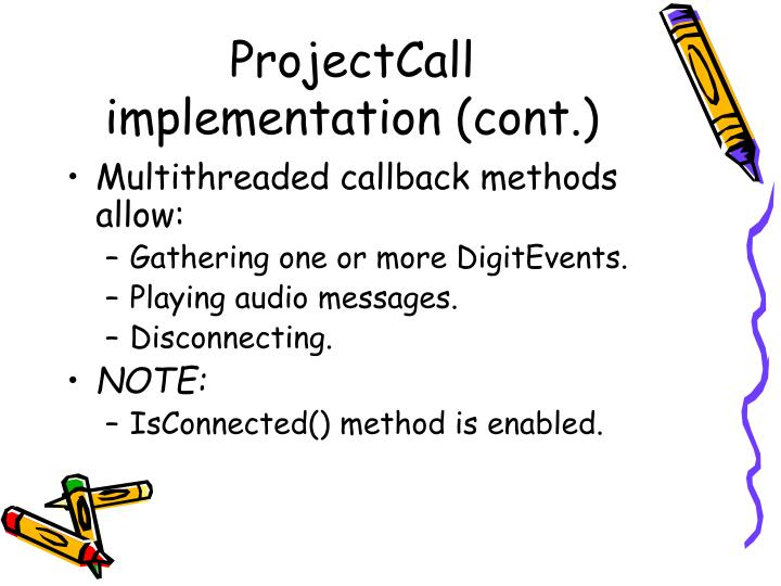 ProjectCall implementation (cont.)