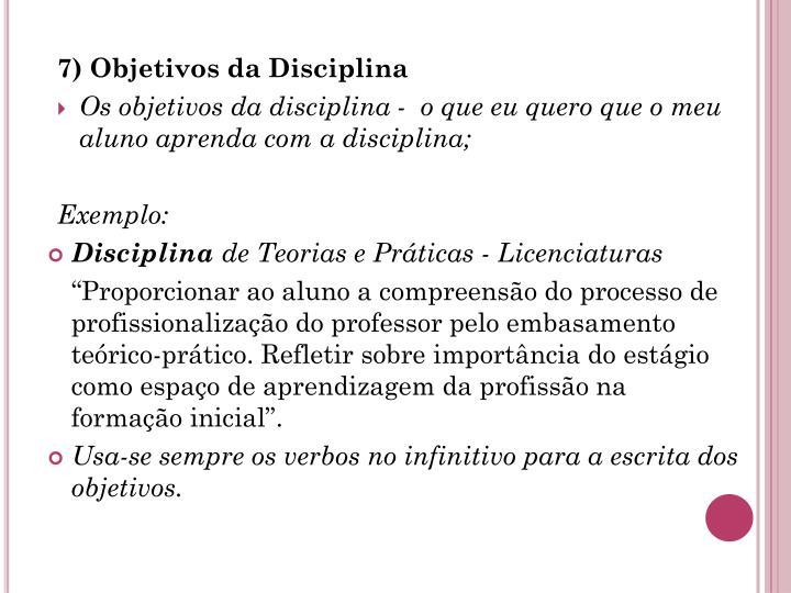 7) Objetivos da Disciplina